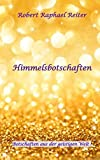 img - for Himmelsbotschaften (German Edition) book / textbook / text book