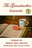 img - for The Grandmother Legacies book / textbook / text book