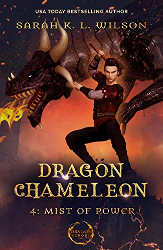 Dragon Chameleon: Mist of Power by [Wilson, Sarah K. L. ]