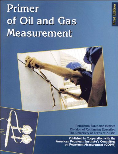 Primer of Oil and Gas Measurement