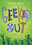 #10: Geeked Out: A Lame New World