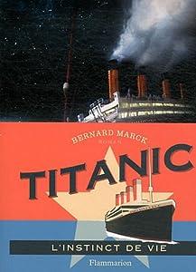 "Afficher ""Titanic, l'instinct de vie"""