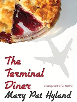 The Terminal Diner by [Hyland, MaryPat]