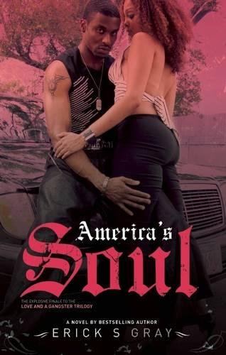 Americas Soul  Love And A Gangsta Trilogy