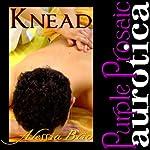 Knead | Alessia Brio