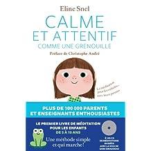By ELINE SNEL CALME ET ATTENTIF COMME UNE GRENOUILLE [Paperback]