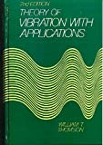 Theory of Vibrations with Applications, William Thomson, 0139145230