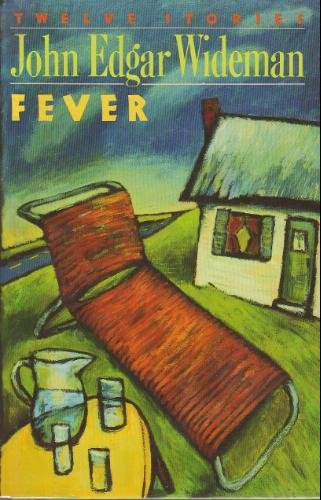 Fever, Wideman, John Edgar