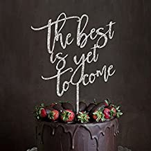 The best is yet to come - Acrylic Monogram Wedding Cake Topper, Anniversary Bridal Shower Gift Ideas (Silver)