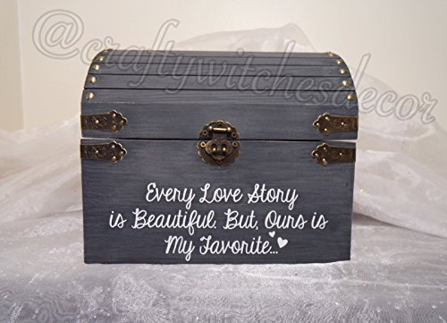Every Love Story Is Beautiful, But Ours Is My Favorite Wedding Card Chest, Distressed White Wedding Chest, Shabby Chic Wedding Card Chest