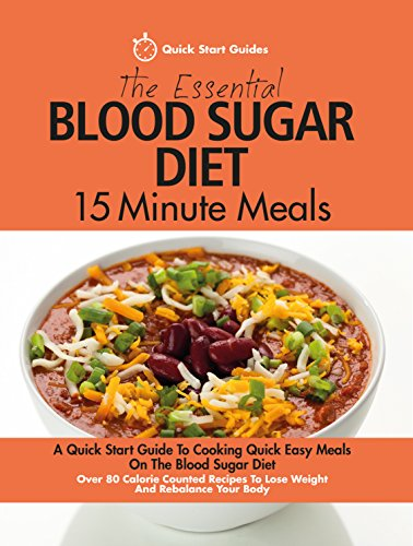 the-essential-blood-sugar-diet-15-minute-meals-a-quick-start-guide-to-cooking-quick-easy-meals-on-th