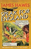Front cover for the book Speak for England by James Hawes