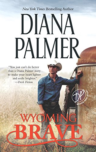 Wyoming Brave: A Contemporary Western Romance (Wyoming Men)