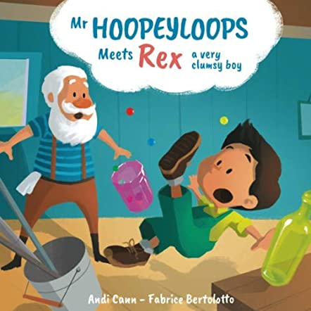 Mr. Hoopeyloops meets Rex, A Very Clumsy Boy