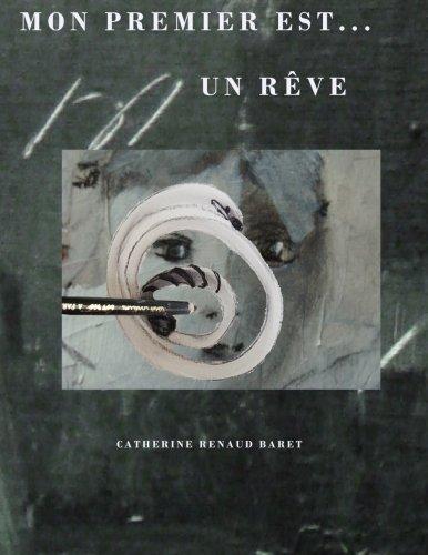 Mon premier est....un reve (French Edition)