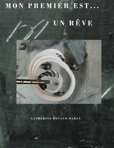 Mon premier est....un reve  [Renaud Baret, Catherine] (Tapa Blanda)