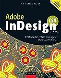InDesign CS4 -Réalisez des mises en pages professionnelles