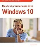 """Afficher """"Mes tout premiers pas avec Windows 10"""""""