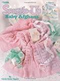 Snuggle-up Baby Afghans, Carole Rutter Tippett, 1574869264