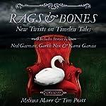 Rags & Bones | Melissa Marr,Tim Pratt
