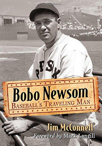 - Bobo Newsom: Baseball's Traveling Man