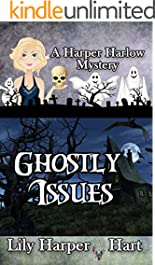 Ghostly Issues (A Harper Harlow Mystery Book 2)