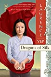 Dragons of Silk (Golden Mountain Chronicles)