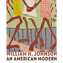 William H. Johnson: An American Modern (Jacob Lawrence Series on American Artists) (2011-09-06)