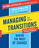 Managing Transitions: Making the Most of Change, William Bridges, 0738213802
