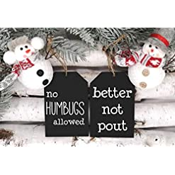 Christmas Farmhouse Home Decor Better Not Pout and No Humbugs Allowed Funny Christmas Ornament 2 Piece Set, Farmhouse Wooden Tag Shaped Ornament…