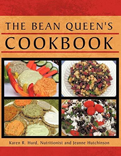 The Bean Queen's Cookbook (Recipes Flour Garbanzo Bean)