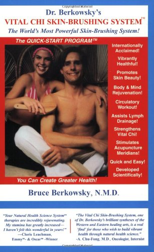 Dr. Berkowsky's Vital Chi Skin-Brushing System: The Quick Start Program