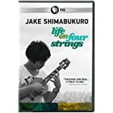 Jake Shimabukuro: Life on Four Strings