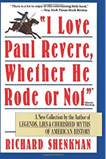 Legends lies cherished myths of american history richard i love paul revere whether he rode or not fandeluxe Gallery