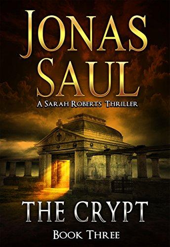 - The Crypt (A Sarah Roberts Thriller, Book 3)