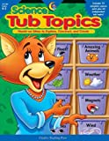 Science Tub Topics, Debra Morton and Elizabeth Stover, 157471953X