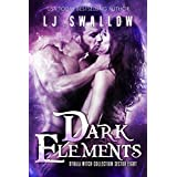 Dark Elements: an Adult Paranormal Witch Romance: Sector 8 (The Othala Witch Collection)