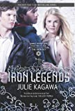 The Iron Legends, Julie Kagawa, 0373210744