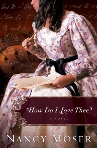 How Do I Love Thee? (Women of History Series Book 4)