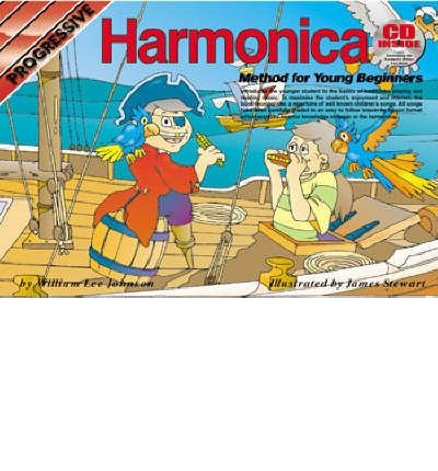 Progressive Harmonica ([(Progressive Harmonica Method For Young Beginners)] [Author: William Johnson] published on (February, 2004))