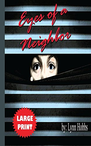 Eyes of a Neighbor (American Neighborhood Series Book 1) by [Hobbs, Lynn]