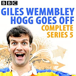 Giles Wemmbley Hogg Goes Off: Complete Series 5