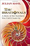 The Irrationals, Julian Havil, 0691143420