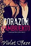 Corazón Hambriento (Spanish Edition)