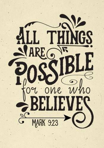 All Things Are Possible Mark 9:23 Journal: (7 x 10)(Dot Grid) Blank Journal Notebook Organizer Planner Sketchbook Gratitude Diary Christian Quote Sermon Notes Bible Study