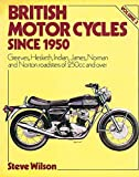 British Motor Cycles Since 1950: Greeves, Indian, James, Norton, Norman, Osc, Panther and Royal Enfield v. 3