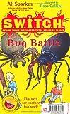 S.W.I.T.C.H.: Bug Battle/Gargoylz: Make Some Noise
