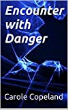 img - for Encounter with Danger book / textbook / text book