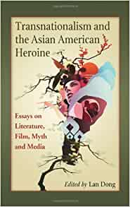 Amazon Com Transnationalism And The Asian American border=