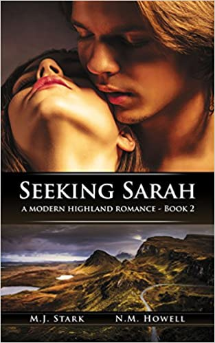 Téléchargement ebook gratuit pour téléphone Android Seeking Sarah (A Modern Highland Romance Book 2) (Littérature Française) FB2 B01IDY726O